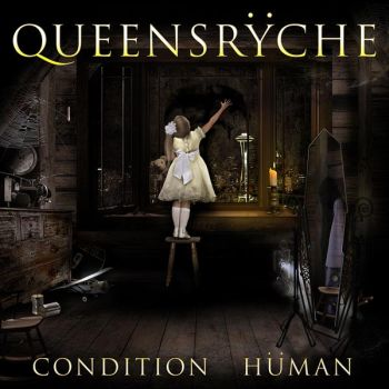 QUEENSRYCHE - Condition Human Ltd. Edit.